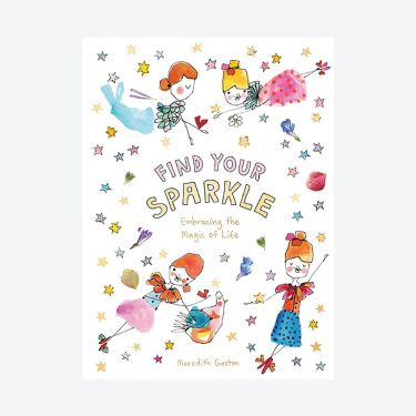 Find Your Sparkle Book by Meredith Gaston